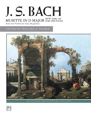Mussette in D Major, Bwv Anh. 126: Sheet - Bach, Johann Sebastian (Composer)