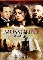 Mussolini and I - Alberto Negrin