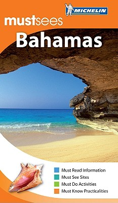 Must Sees the Bahamas - Michelin