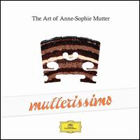 Mutterissimo: The Art of Anne-Sophie Mutter -