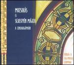 Muzsikás and Márta Sebestyén Live at Liszt Academy