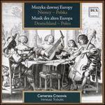 Muzyka Dawnej Europy: Niemcy - Polska