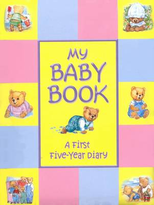 My Baby Book First Five Years Diary -