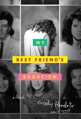 My Best Friend's Exorcism - Hendrix, Grady