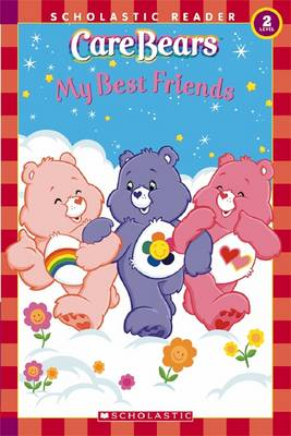 My Best Friends - Scholastic Books, and Spelvin, Justin