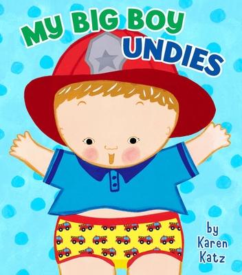 My Big Boy Undies - Katz, Karen