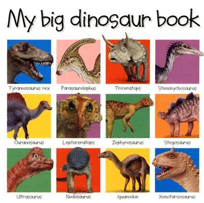 My Big Dinosaur Book - Priddy Books (Creator)