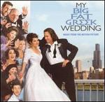 My Big Fat Greek Wedding [Music from the Motion Picture]