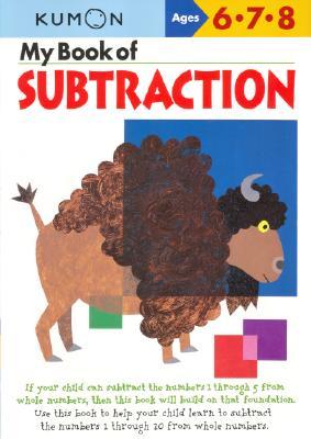 My Book of Subtraction - Kumon Publishing (Creator)