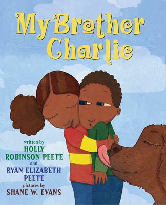 My Brother Charlie - Peete, Holly Robinson, and Peete, Ryan Elizabeth