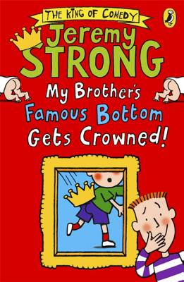 My Brother's Famous Bottom Gets Crowned! - Strong, Jeremy