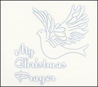 My Christmas Prayer - BeBe Winans