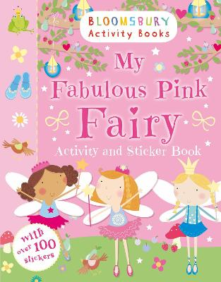 My Fabulous Pink Fairy Activity and Sticker Book - Anonymous