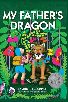 My Father's Dragon - Mnemosyne Books (Editor), and Gannett, Ruth Stiles