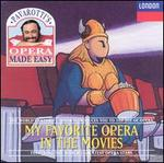 My Favorite Opera in The Movies