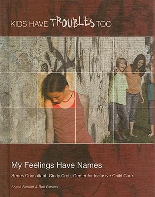 My Feelings Have Names - Stewart, Sheila
