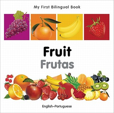 My First Bilingual Book-Fruit (English-Portuguese) - Milet Publishing
