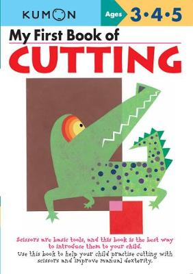 My First Book of Cutting - Kumon (Editor)