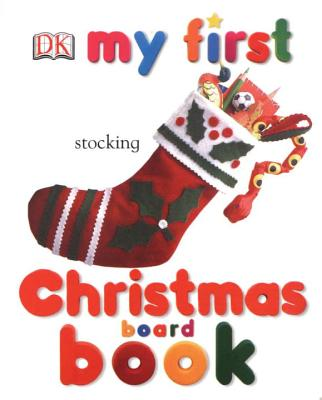 My First Christmas Board Book - DK Publishing