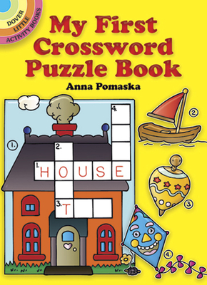 My First Crossword Puzzle Book - Pomaska, Anna