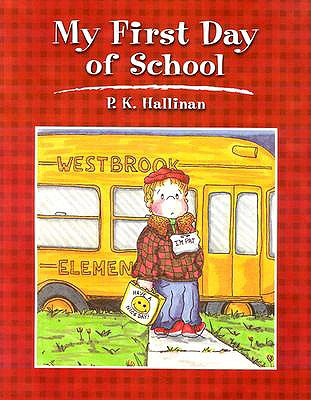 My First Day of School - Hallinan, P K
