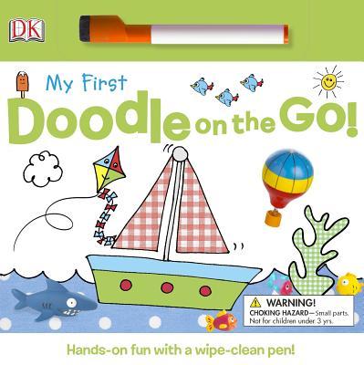 My First Doodle on the Go! - Davis, Sarah, and Beatty, Shannon (Editor), and Hunt, Rachael Parfitt (Illustrator)