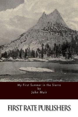 My First Summer in the Sierra - Muir, John