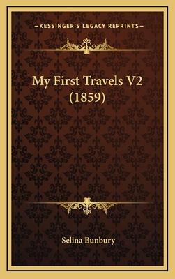 My First Travels V2 (1859) - Bunbury, Selina