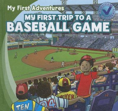 My First Trip to a Baseball Game - Kawa, Katie