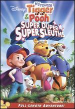 My Friends Tigger and Pooh: Super Duper Super Sleuths