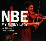 My Funny Lady - Iva Bittová/Netherlands Blazers Ensemble
