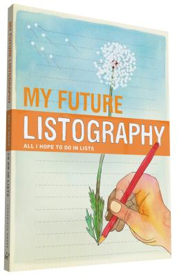 My Future Listography: All I Hope to Do in Lists - Nola, Lisa