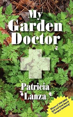 My Garden Doctor - Lanza, Patricia