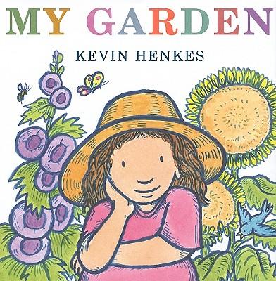 My Garden - Henkes, Kevin
