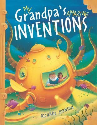 My Grandpa's Amazing Inventions - Johnson, Richard