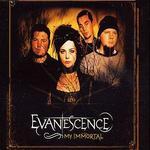 My Immortal [CD #1]