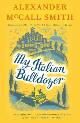 My Italian Bulldozer: A Paul Stuart Novel (1) - Smith, Alexander McCall