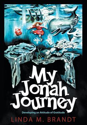 My Jonah Journey: Developing an Attitude of Gratitude -