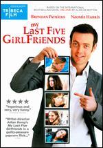 My Last Five Girlfriends - Julian Kemp