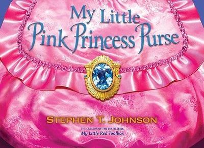 My Little Pink Princess Purse - Johnson, Stephen T