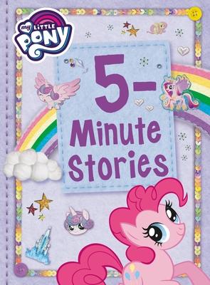 My Little Pony: 5-Minute Stories - Hasbro