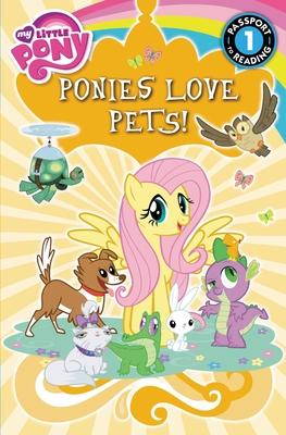 My Little Pony: Ponies Love Pets! - Hughes, Emily C