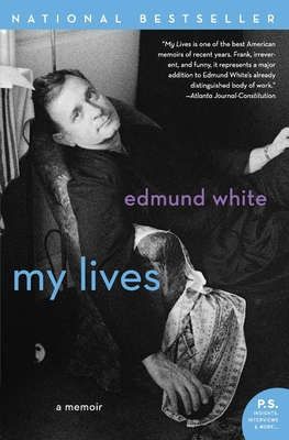 My Lives: A Memoir - White, Edmund