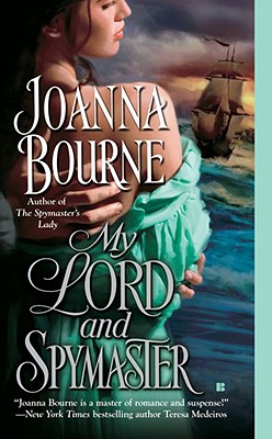 My Lord and Spymaster - Bourne, Joanna