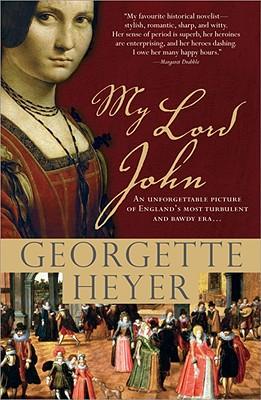 My Lord John - Heyer, Georgette