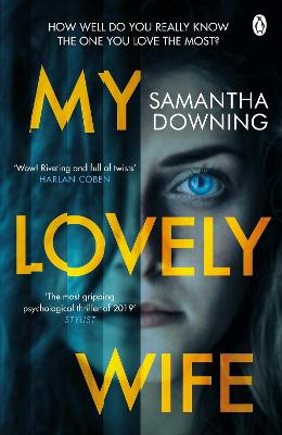 My Lovely Wife: The gripping Richard & Judy thriller that will give you chills this winter - Downing, Samantha