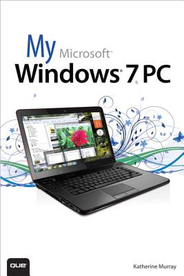 My Microsoft Windows 7 PC - Murray, Katherine
