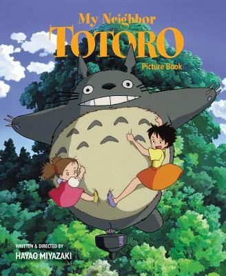 My Neighbor Totoro Picture Book (New Edition): New Edition - Miyazaki, Hayao