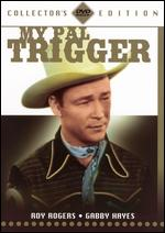 My Pal Trigger [Collector's Edition] - Frank McDonald; Yakima Canutt