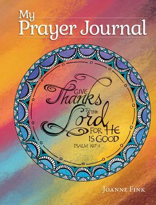 My Prayer Journal - Fink, Joanne